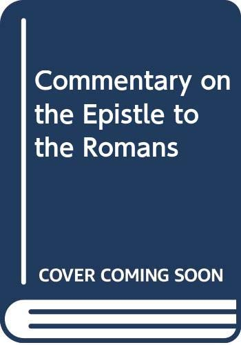 9780060605506: Commentary on the Epistle to the Romans