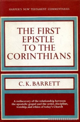 9780060605513: A Commentary on the First Epistle to the Corinthians