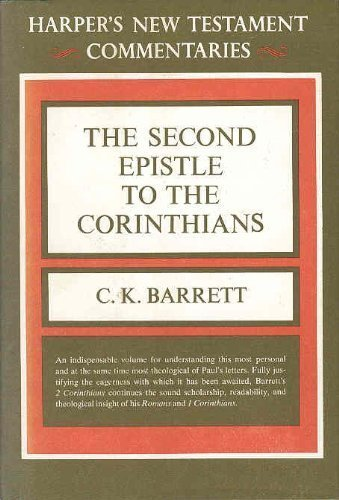 9780060605520: Second Epistle to the Corinthians: A Commentary
