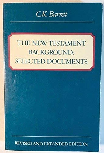 9780060605537: The New Testament Background: Selected Documents