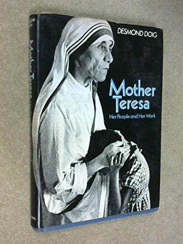 9780060605605: Mother Teresa, her people and her work
