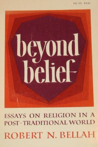 9780060607753: Beyond Belief: Essays on Religion in a Post-Traditional World