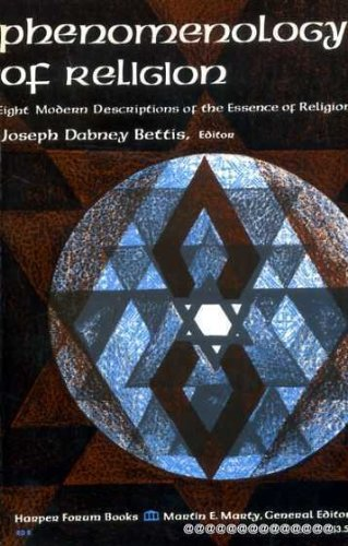 9780060607777: Phenomenology of Religion; Eight Modern Descriptions of the Essence of Religion