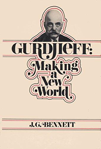 9780060607784: Gurdjieff; Making a New World