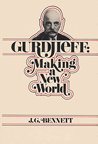9780060607784: Gurdjieff: making a new world
