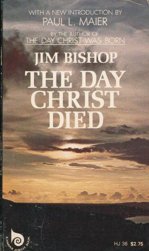 9780060607869: The Day Christ Died