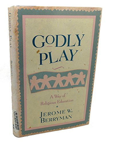 9780060608057: Godly Play: Way of Religious Education