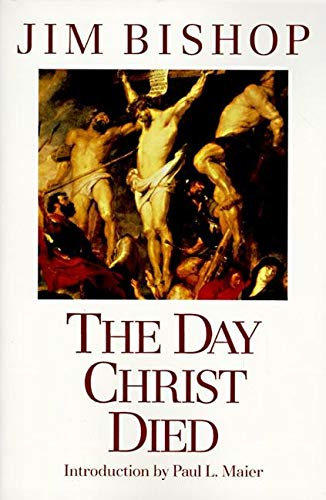 9780060608163: The Day Christ Died