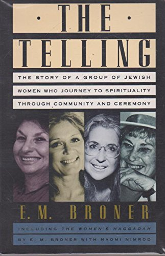 9780060608170: The Telling: Including the Women's Haggadah