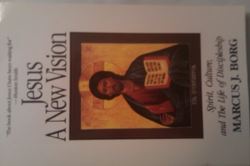 9780060609146: Title: Jesus a new vision Spirit culture and the life of
