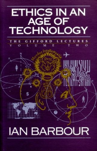 9780060609344: Ethics in an Age of Technology (Harper's Library of Biblical Fiction)