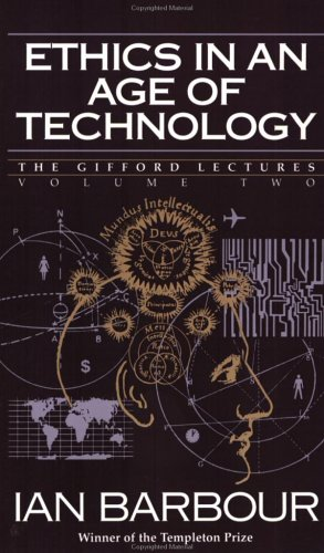 9780060609351: Ethics in an Age of Technology: Gifford Lectures, Volume Two