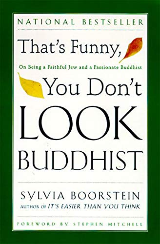 9780060609580: That's Funny, You Dont Look Buddhist: On Being a Faithful Jew and a Passionate Buddhist (Philosophies, and Movements; 11)