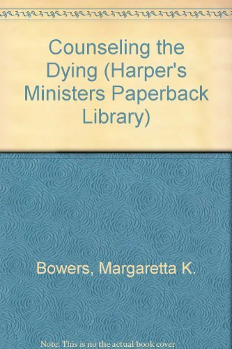 9780060610203: Counseling the Dying (Harper's Ministers Paperback Library)