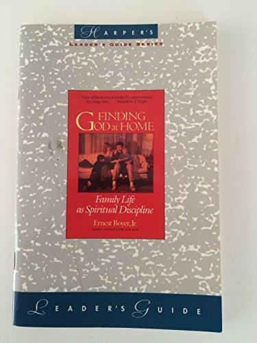 Finding God at Home: Leader's Guide: Boyer, Ernest, Jr.