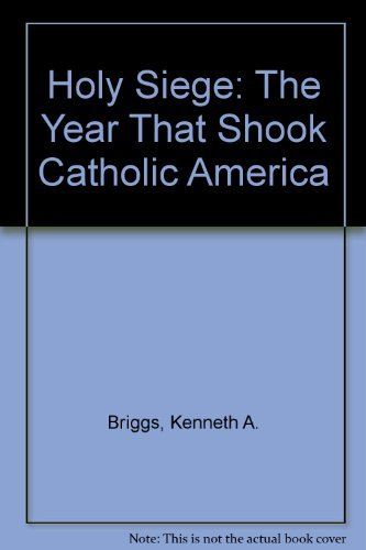 9780060610586: Holy Siege: The Year That Shook Catholic America