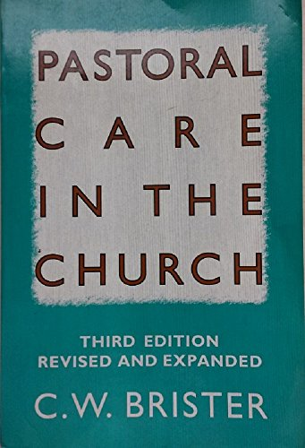Pastoral Care in the Church (0060610654) by C. W. Brister