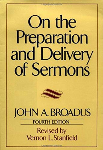 9780060611125: On the Preparation and Delivery of Sermons: Fourth Edition