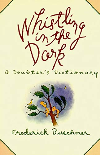9780060611408: WHISTLING IN THE DARK: A Doubter's Dictionary