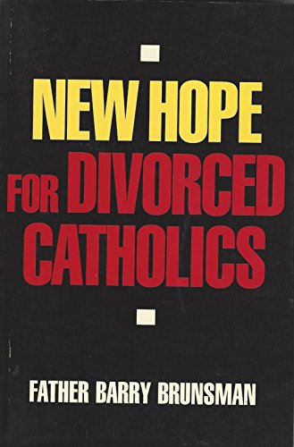 9780060611460: New Hope for Divorced Catholics