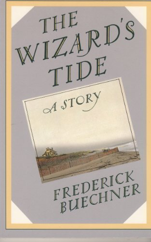 9780060611484: The Wizard's Tide: A Story