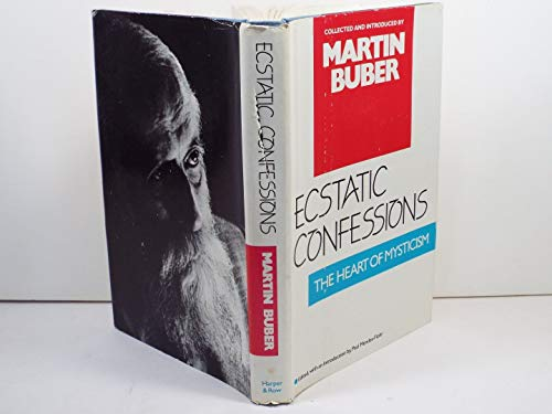 9780060611545: Ecstatic Confessions: The Heart of Mysticism