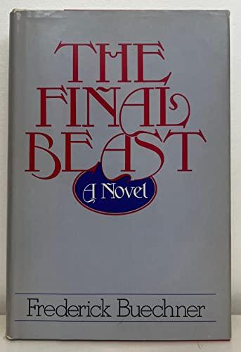 9780060611590: The Final Beast