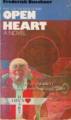 9780060611668: Open Heart: Part Two of the Book of Bebb