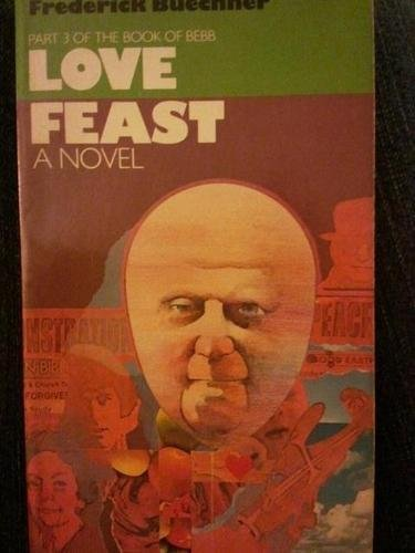 9780060611675: Love Feast (The Book of Bebb, Book 3)