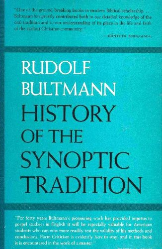 9780060611729: History of the Synoptic Tradition