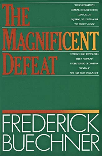9780060611743: The Magnificent Defeat