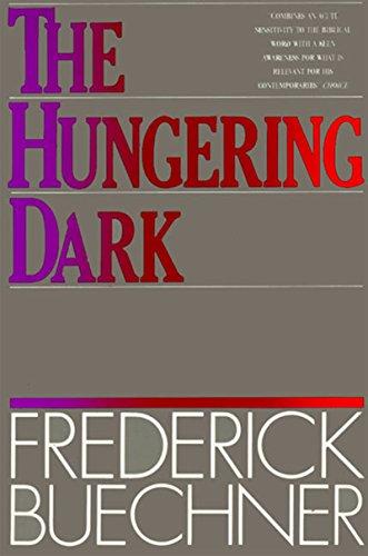 The Hungering Dark: Buechner, Frederick