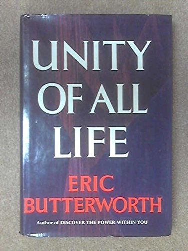 Unity Of All Life: Butterworth, Eric