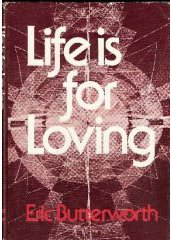 9780060612689: Life Is for Loving