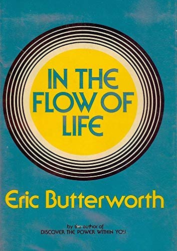 9780060612696: In the Flow of Life / Eric Butterworth