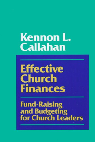 9780060612887: Effective Church Finances: Fund-Raising and Budgeting for Church Leaders
