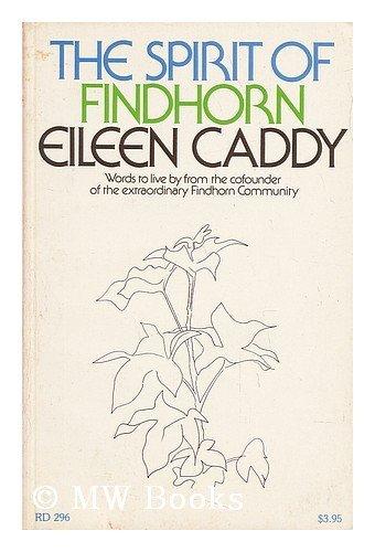 Spirit of Findhorn: Caddy, Eileen