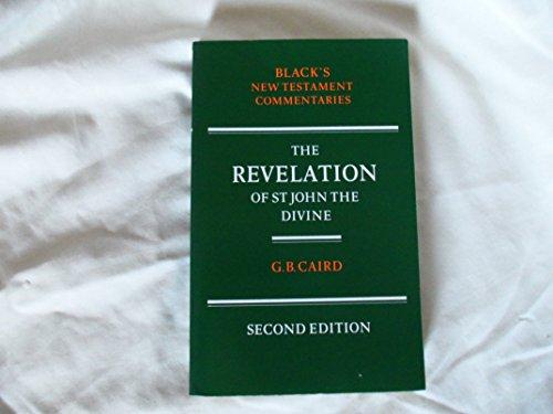 The Revelation of St. John the Divine: Caird, G. B.