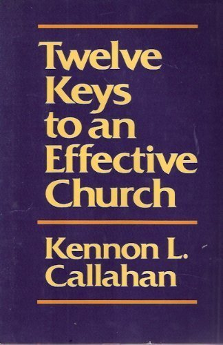 9780060612979: Twelve Keys to an Effective Church: The Leaders' Guide