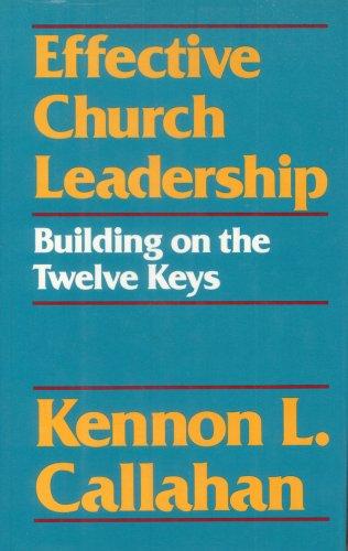 9780060612993: Effective Church Leadership: Building on the Twelve Keys