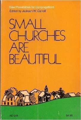 9780060613204: Small Churches Are Beautiful