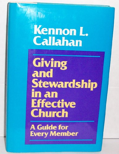 9780060613273: Giving and Stewardship in an Effective Church: A Guide for Every Member