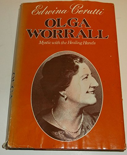 9780060613587: Olga Worrall: Mystic with the Healing Hands