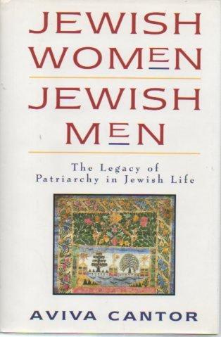9780060613761: Jewish Women Jewish Men: The Legacy of Patriarchy in Jewish Life