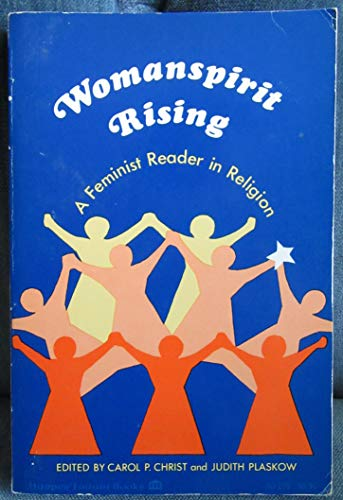 9780060613853: Womanspirit Rising: Feminist Reader in Religion (A Harper forum book)
