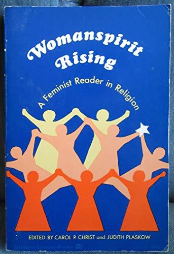 9780060613853: Womanspirit Rising: Feminist Reader in Religion (Harper forum books)