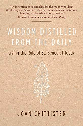 9780060613990: Wisdom Distilled from the Daily: Living the Rule of St. Benedict Today