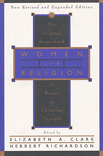 9780060614096: Women and Religion: The Original Sourcebook of Women in Christian Thought