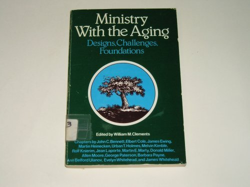 9780060614973: Ministry With the Aging