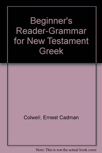 9780060615307: A Beginner's Reader-Grammar for New Testament Greek